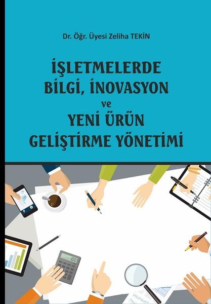 İşletmelerde Bilgi, İnovasyon ve Yeni Ürün Geliştirme Yönetimi.pdf