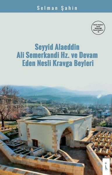 Seyyid Alaeddin Ali Semerkandi Hz. ve Devam Eden Nesli Kravga Beyleri.pdf