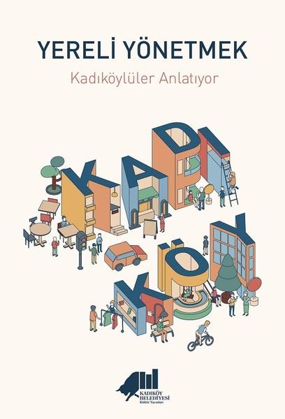 Yereli Yönetmek-Kadıköylüler Anlatıyor.pdf