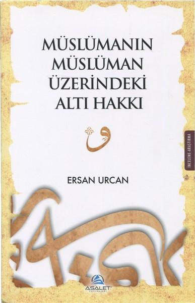 Müslümanın Müslüman Üzerindeki Altı Hakkı.pdf
