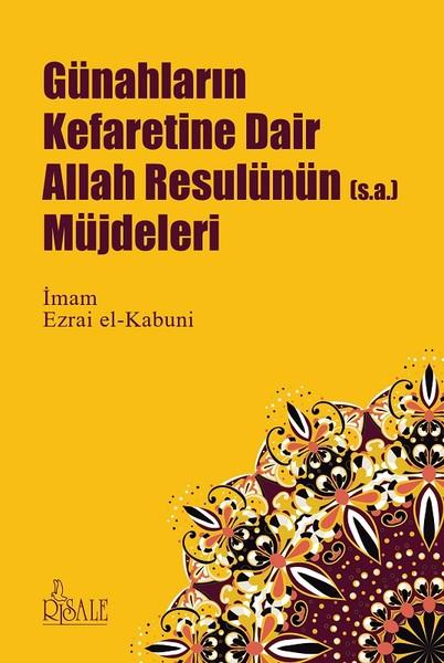 Günahların Kefaretine Dair Allah Resulünün Müjdeleri.pdf
