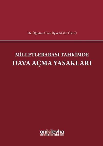 Milletlerarası Tahkimde Dava Açma Yasakları.pdf