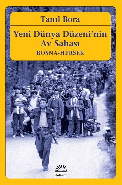 Yeni Dünya Düzeninin Av Sahası-Bosna Hersek.pdf