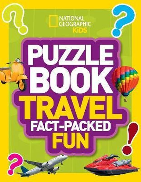 Puzzle Book Travel: Brain-tickling quizzes, sudokus, crosswords and wordsearches (National Geographi.pdf