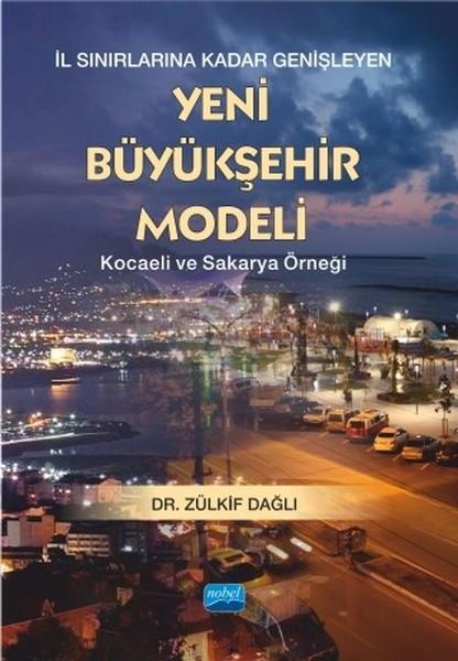 İl Sınırlarına Kadar Genişleyen Yeni Büyükşehir Modeli-Kocaeli ve Sakarya Örneği.pdf