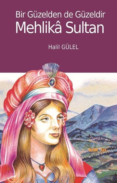 Bir Güzelden de Güzeldir Mehlika Sultan.pdf