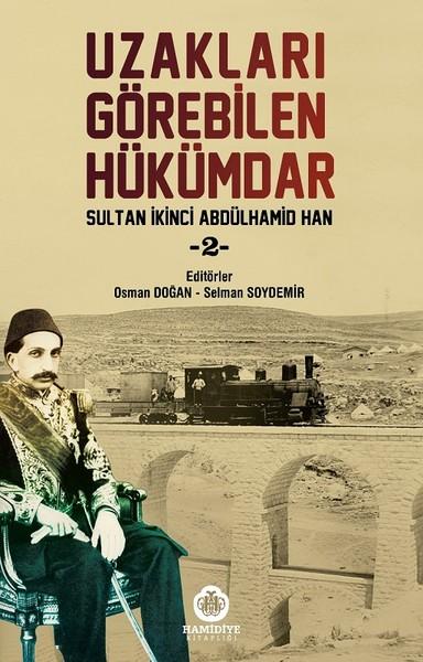 Sultan İkinci Abdülhamid Han 2-Uzakları Görebilen Hükümdar.pdf