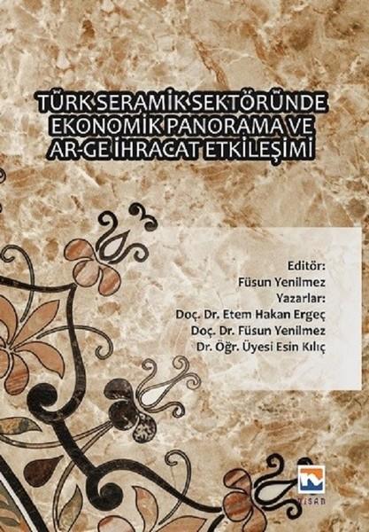 Türk Seramik Sektöründe Ekonomik Panorama ve Ar-Ge İhracat Etkileşimi.pdf