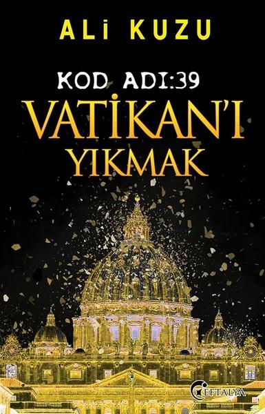 Kod Adı 39-Vatikanı Yıkmak.pdf