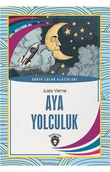 Aya Yolculuk-Dünya Çocuk Klasikleri.pdf