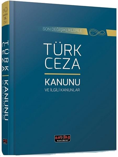 Son Değişikliklerle Türk Ceza Kanunu ve İlgili Kanunlar.pdf