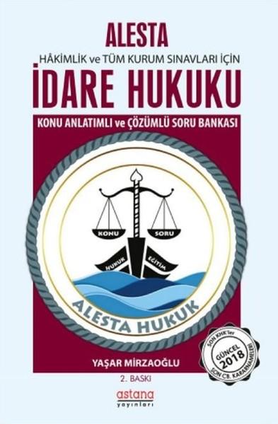 Alesta-İdare Hukuku-Konu Anlatımlı ve Çözümlü Soru Bankası.pdf