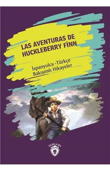 Las Aventuras De Huckleberry Finn-İspanyolca Türkçe Bakışımlı Hikayeler.pdf