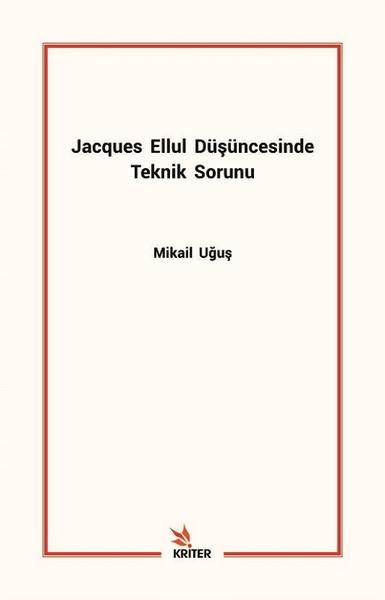 Jacques Ellul Düşüncesinde Teknik Sorunu.pdf