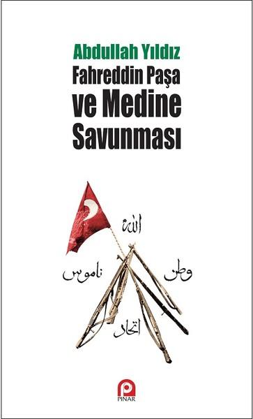 Fahreddin Paşa ve Medine Savunması.pdf