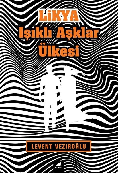Likya-Işıklı Aşklar Ülkesi , Levent Veziroğlu - Fiyatı & Satın Al | idefix