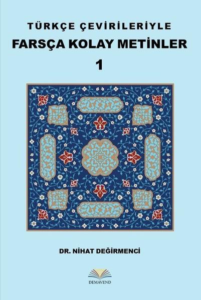 Türkçe Çevirileriyle Farsça Kolay Metinler 1.pdf
