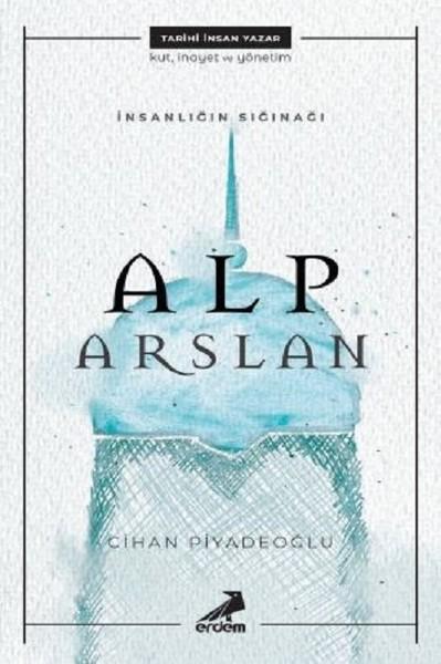 İnsanlığın Sığınağı: Alp Arslan.pdf