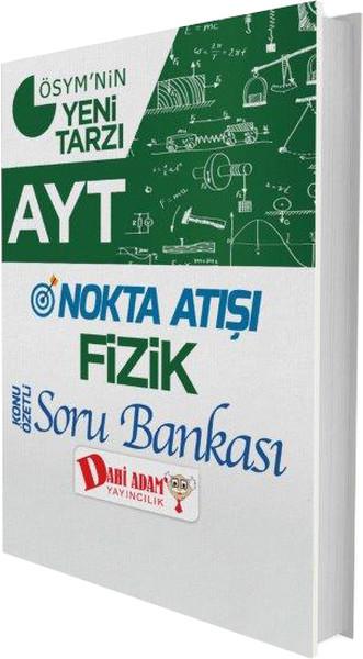 AYT Nokta Atışı Fizik Konu Özetli Soru Bankası.pdf