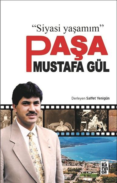 Siyasi Yaşamım Paşa Mustafa Gül.pdf