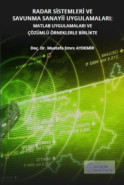 Radar Sistemleri ve Savunma Sanayii Uygulamaları-MATLAB Uygulamaları ve Çözümlü Örneklerle Birlikte.pdf