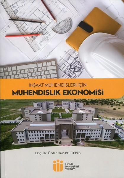 İnşaat Mühendisleri İçin Mühendislik Ekonomisi.pdf