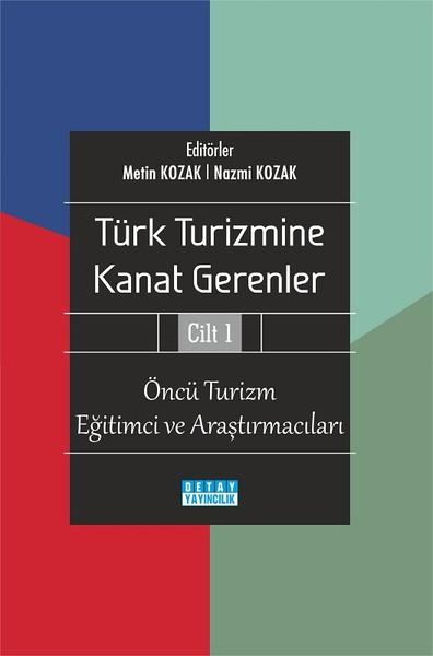 Türk Turizmine Kanat Gerenler Cilt 1.pdf