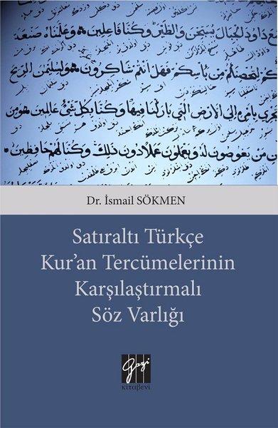 Satıraltı Türkçe Kuran Tercümelerinin Karşılaştırmalı Söz Varlığı.pdf