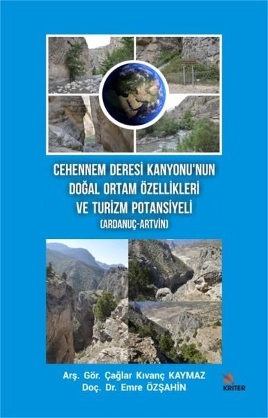 Cehennem Deresi Kanyonu'nun Doğal Ortam Özellikleri ve Turizm Potansiyeli-Ardanuç-Artvin.pdf
