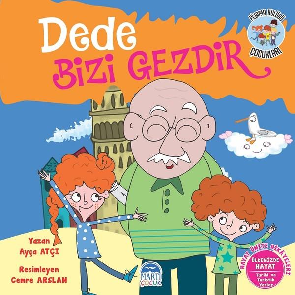 Dede Bizi Gezdir-Hayat Ünite Hikayeleri-Pijama Kulübü Çocukları.pdf