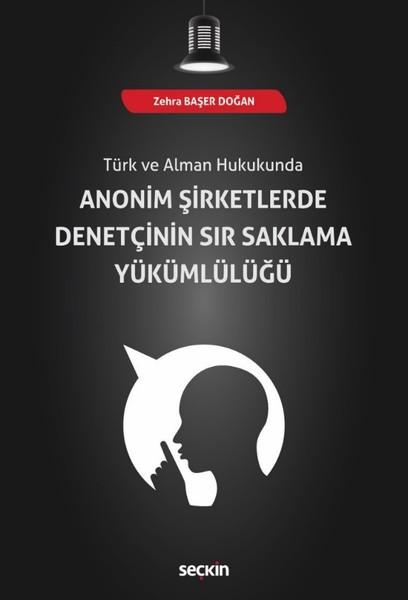 Anonim Şirketlerde Denetçinin Sır Saklama Yükümlülüğü.pdf