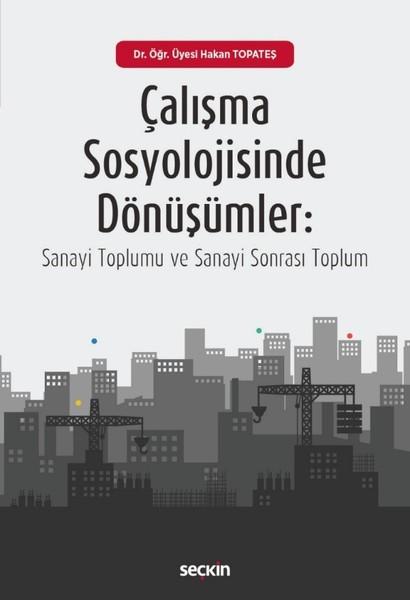 Çalışma Sosyolojisinde Dönüşümler.pdf