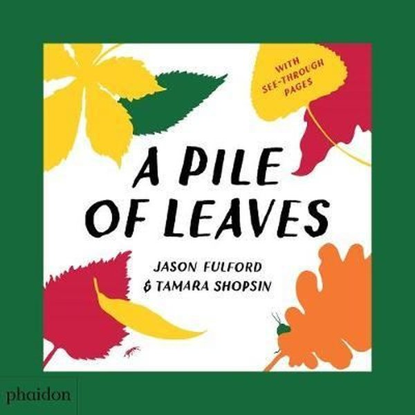 A Pile of Leaves: Published in collaboration with the Whitney Museum of American Art.pdf