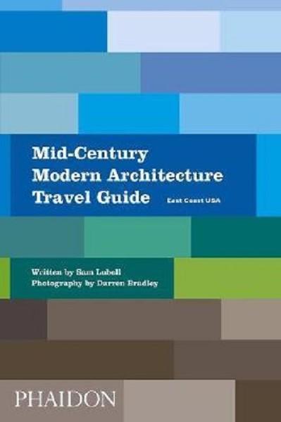 Mid-Century Modern Architecture Travel Guide: East Coast USA.pdf