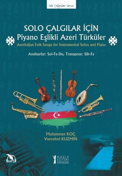 Solo Çalgılar için Piyano Eşlikli Azeri Türküler.pdf