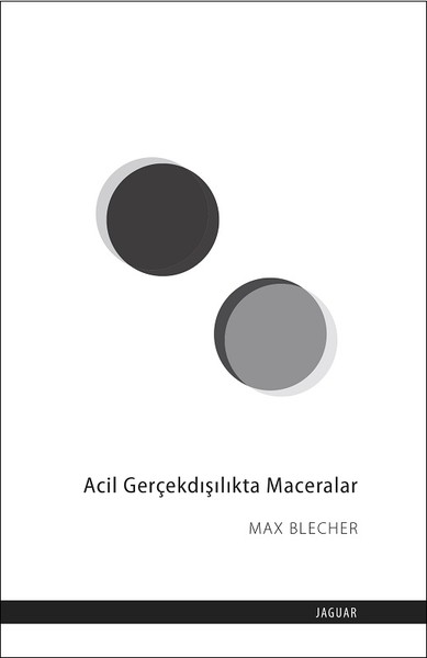 Acil Gerçekdışılıkta Maceralar , Max Blecher - Fiyatı & Satın Al | idefix