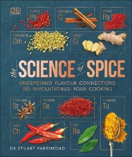 The Science of Spice: Understand Flavour Connections and Revolutionize your Cooking.pdf