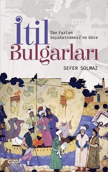 İbn Fazlan Seyahatnamesine Göre İtil Bulgarları.pdf