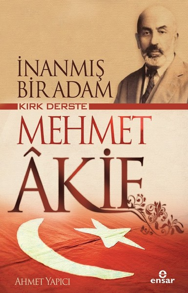 İnanmış Bir Adam Kırk Derste Mehmet Akif.pdf