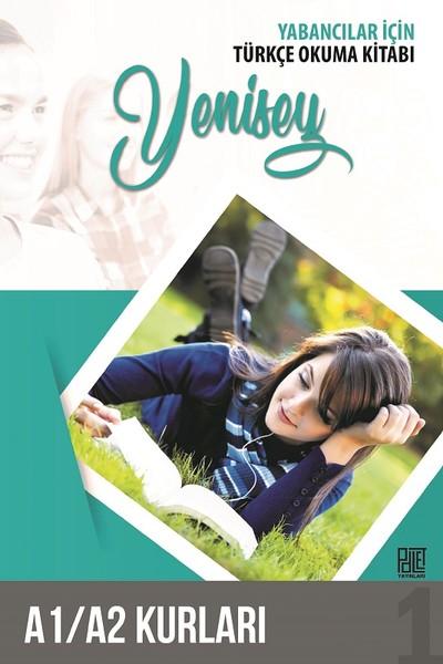 Yabancılar için Türkçe Okuma Kitabı-Yenisey-A1 A2 Kurları.pdf