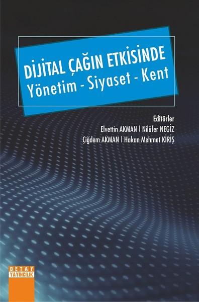 Dijital Çağın Etkisinde-Yönetim Siyaset Kent.pdf