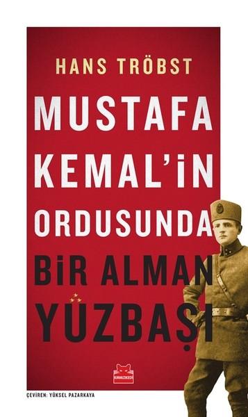 Mustafa Kemalin Ordusunda Bir Alman Yüzbaşı.pdf