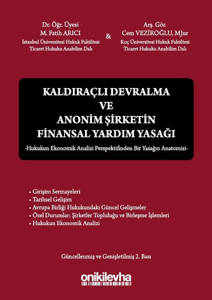 Kaldıraçlı Devralma ve Anonim Şirketin Finansal Yardım Yasağı.pdf