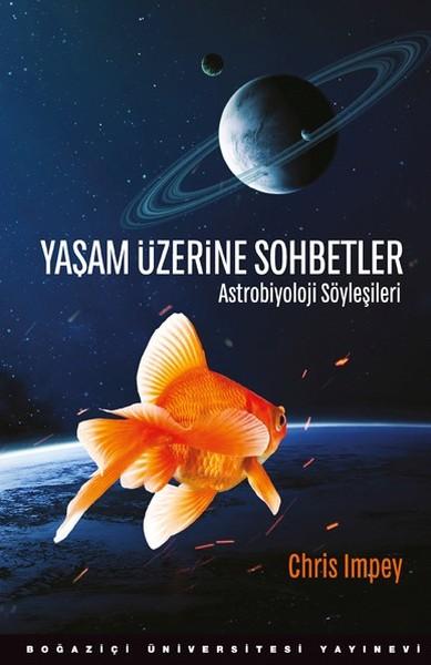 Yaşam Üzerine Sohbetler-Astrobiyoloji Söyleşileri.pdf