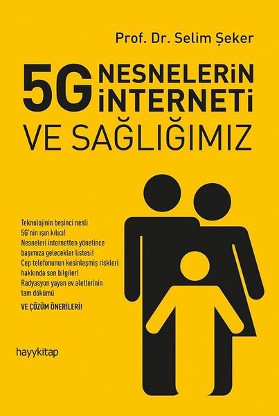 5G Nesnelerin İnterneti ve Sağlığımız.pdf