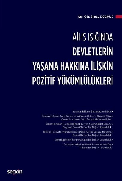 AİHS Işığında Devletlerin Yaşama Hakkına İlişkin Pozitif Yükümlülükleri.pdf