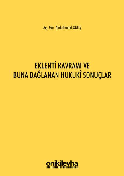 Eklenti Kavramı ve Buna Bağlanan Hukuki Sonuçlar.pdf