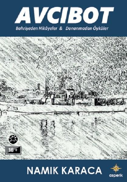 Avcıbot-Bahriyeden Hikayeler ve Donanmadan Öyküler.pdf