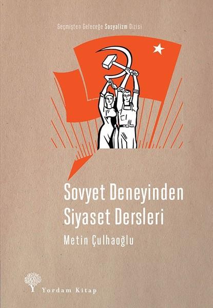 Sovyet Deneyinden  Siyaset Dersleri.pdf