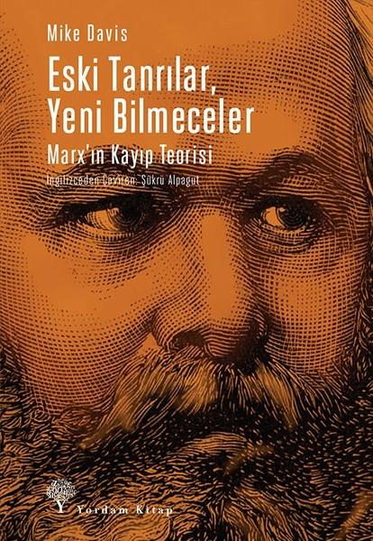 Eski Tanrılar, Yeni Bilmeceler-Marxın Kayıp Teorisi.pdf